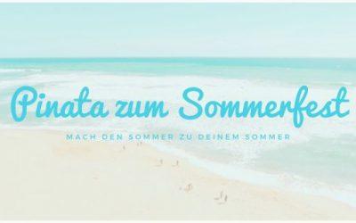 Die unvergessliche Pinata zu Deinem Sommerfest